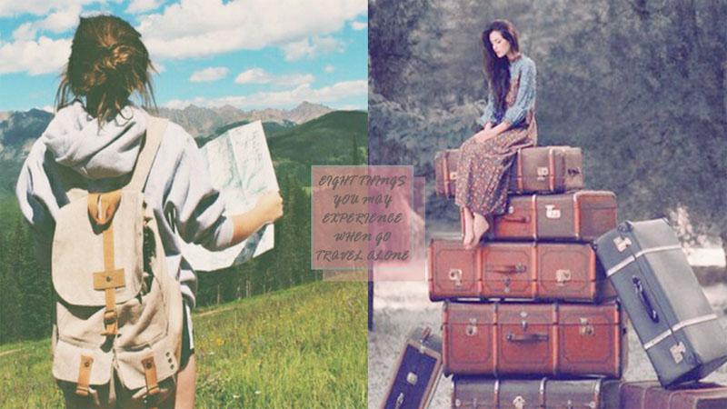 起行吧!女生背包獨遊會經歷到的8件事,一生一定要嘗一次刺激冒險之旅~